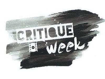 Critique Week